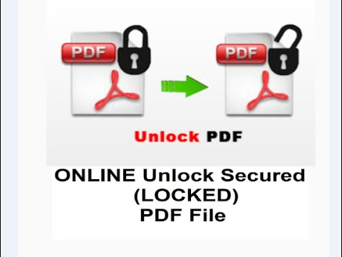 ONLINE Unlock Secured(LOCKED) PDF File, Without Any Software