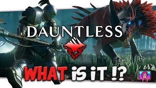 """🤔 What Is """"Dauntless""""?"""