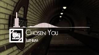 【TRAP】Illenium - Chosen You