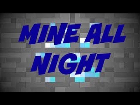 Mine All Night: Minecraft Parody of Drink to That all Night