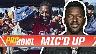 Antonio Brown Mic'd Up at the 2018 Pro Bowl | Pittsburgh Steelers