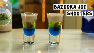 Bazooka Joe Shooters - Tipsy Bartender