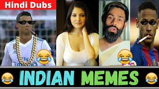 Anushka Sharma Memes   Ronaldo Neymar Hindi Dubbing   Indian Memes    Trending Memes   Dank Memes