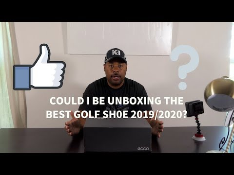 Best 2020 Golf Shoes COULD I BE UNBOXING THE BEST GOLF SHOE 2019/2020?   YouTube