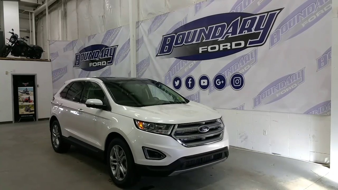 Ford Edge Titanium W V Sunroof Remote Start Review Boundary Ford