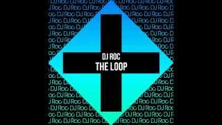 DJ Roc - The Loop