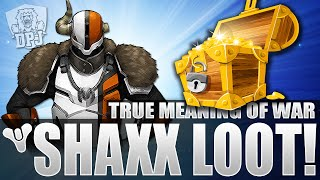 Destiny: Exotic SHAXX LOOT! The True Meaning Of War Weekly Loot Rewards x3 (Easy 335 Legendaries)