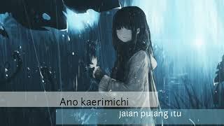 Lagu anime yang cocok buat waktu hujan - Pas buat gabut/galau - Aimer - Refrain