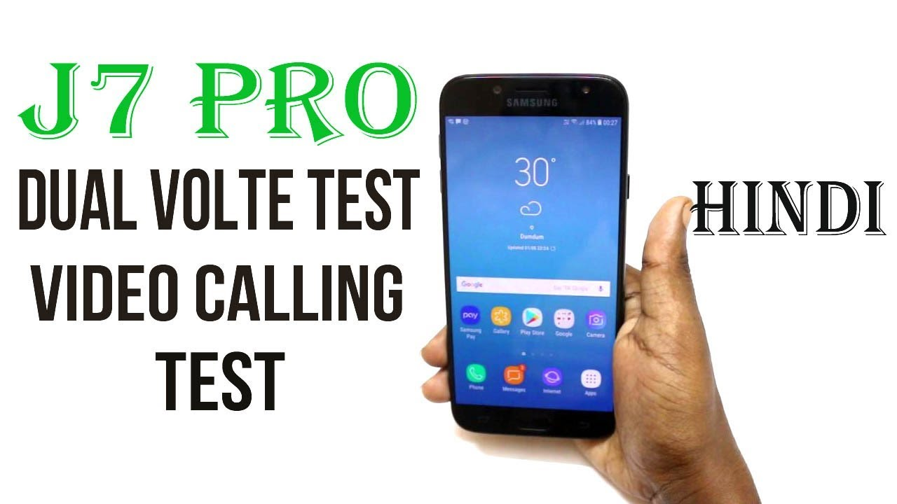 Samsung galaxy J7 Pro Volte test, Video call test |Hindi|