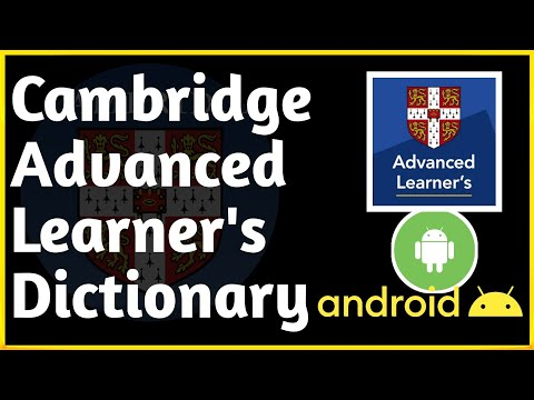 CAMBRIDGE ADVANCED LEARNER'S DICTIONARY FOR ANDROID || CAMBRIDGE DICTIONARY FREE