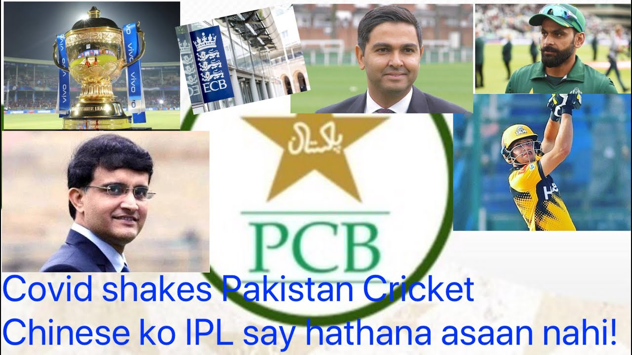 COVID SHAKES PAKISTAN CRICKET...CHINESE KO IPL SAY HATHANA ASSAN NAHI!