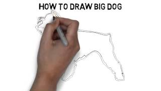 How To Draw Big Dog Quickly And Easily