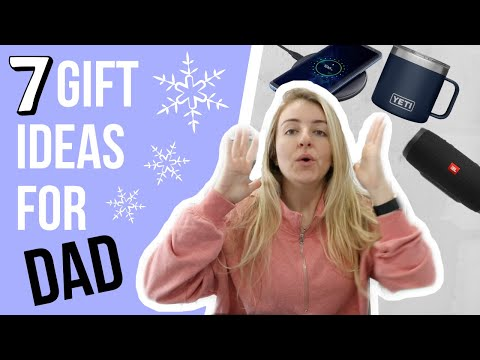 7 Gift Ideas For Any DAD