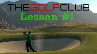 The Golf Club PS4: Lesson #1 Controlling your swing