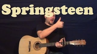 Springsteen (Eric Church) Easy Guitar Lesson Strum Chords Licks How to Play Springsteen Tutorial