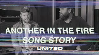 Download Another In The Fire - Song Story - Hillsong UNITED Mp3