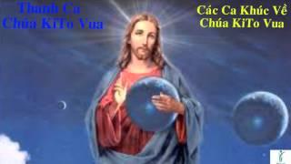 Chúa Kitô Vua | Thánh Ca Chúa Kitô Vua Hay Nhất