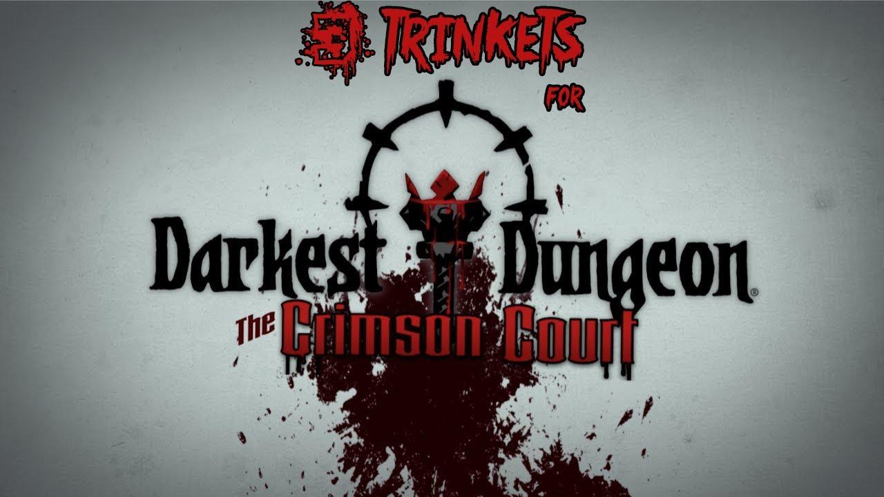 darkest dungeon best trinkets 2020 3 Trinkets Mod for Darkest Dungeon   YouTube