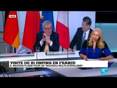 """Xi Jinping à Paris: Emmanuel Macron plaide pour un """"nouveau multilatéralisme"""""""