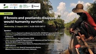 Webinar: If forests and peatlands disappeared, would humanity survive?