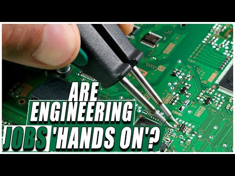 Are Engineering Jobs 'Hands On'?