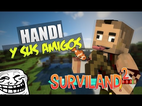 HANDI, APIO Y DANGA SE HACEN AMIGOS EN SURVILAND 2