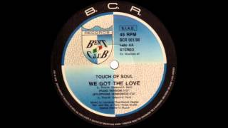 Touch Of Soul - We Got The Love (Piano Version & Vocal Version)