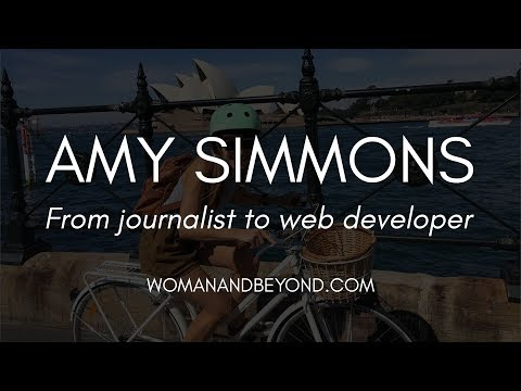From Journalist to Web Developer: the Best Year of My Life | An Interview with Amy Simmons