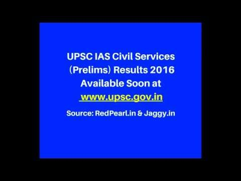 UPSC Civil Services Result 2016 |  Union Public Service Commission | Jaggy