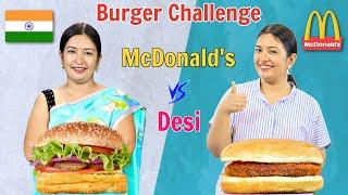 McDonald&#39s Vs Desi Burger Challenge  CookWithNisha