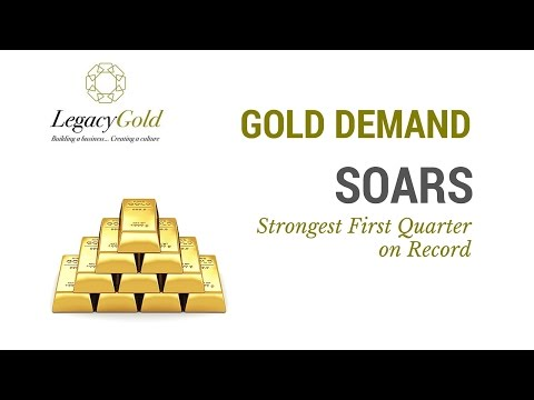 Gold Demand Soars 21% in Strongest First Quarter on Record!