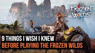 9 Things I Wish I Knew Before Playing Horizon Zero Dawn: The Frozen Wilds