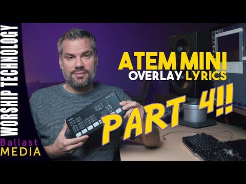ATEM Mini - Overlay Lyrics and Graphics