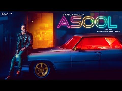 Asool Fullvideo  B Karm Khazala  Latest Punjabi Song 2018