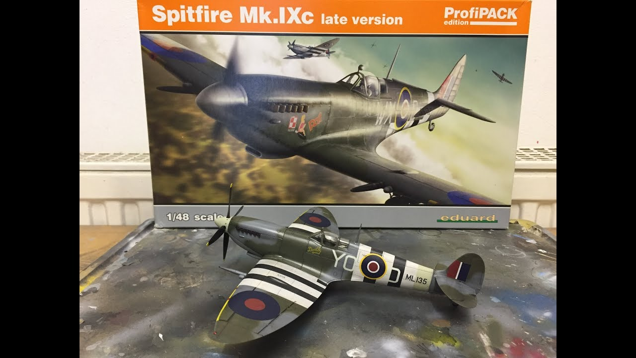 Eduard Spifire Mk Ixc Late Version In 1 48 Full Build And Reveal Youtube