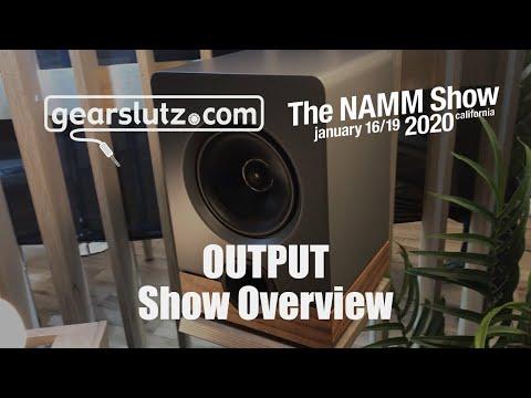 Output Show Overview - Gearslutz @ NAMM 2020