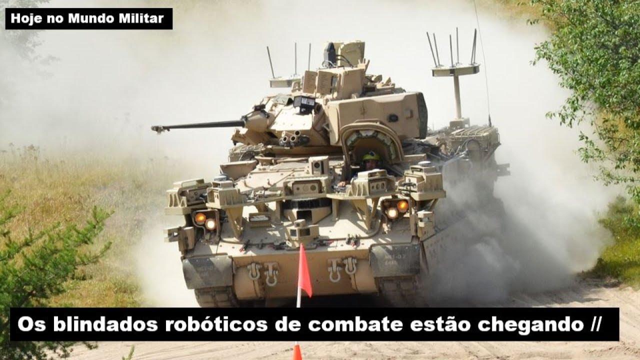 Os blindados robóticos de combate estão chegando