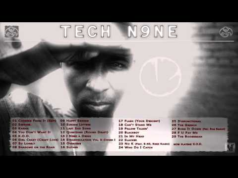 Tech N9ne - The Best of Tech N9ne (2001-2015) [Part 1]