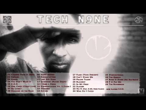 Tech N9ne - The Best of Tech N9ne (2001-2015) [Part 1]