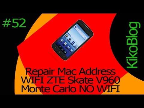KikoBlog#52 Repair Mac Address WIFI ZTE Skate V960 Monte Carlo NO WIFI