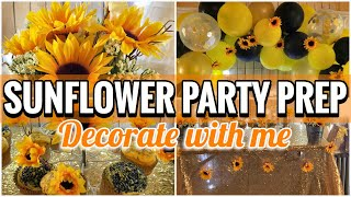 SUNFLOWER BIRTHDAY PREP  ULTIMATE PARTY PREP  BAKE DIY + DECORATE WITH ME  @GENELIZQ