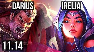 DARIUS vs IRELIA (TOP) | Penta, 1700+ games, 1.3M mastery | BR Challenger | v11.14