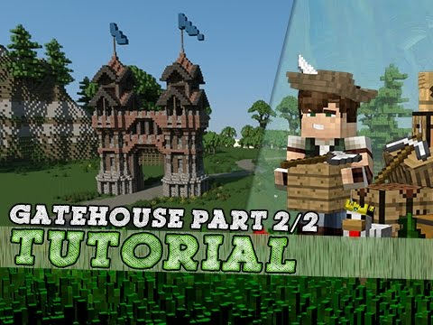 Minecraft Tutorial: Large Medieval Gatehouse! Part 2/2