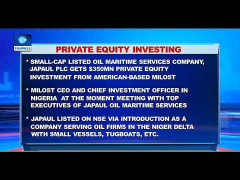 Stock Market Updates As Japaul Plc Gets N $350 Private Equity Investment |Business Morning|