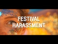 Festival Harassment - The Feed