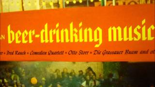 German Beer-Drinking Music - 01 Watschentanz