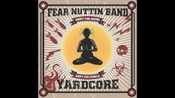Friends - Fear Nuttin Band