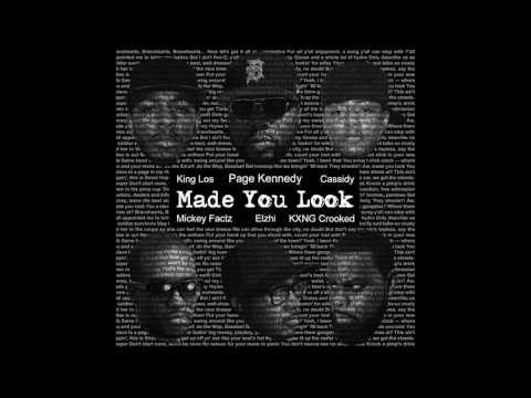 Made You Look - Remix Feat Elzhi Mickey Factz King Los Cassidy KXNG Crook