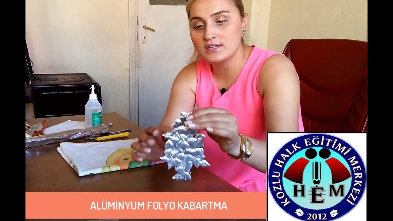 Aluminyum Folyo Kabartma Nasil Yapilir How Is Aluminum Foil