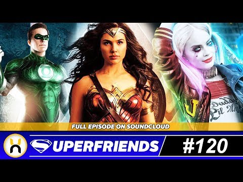 New DC Films Shooting in 2018 Revealed | Superfriends #120